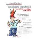 Genocidio educativo. Las víctimas y verdugos de la LOGSE