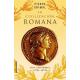 La civilización romana: vida, costumbres, leyes, artes