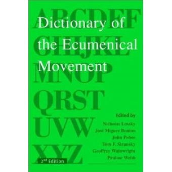 Dictionary of the ecumenical movement