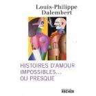 Histoires d'Amours Impossibles ou Presque