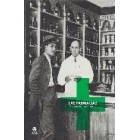 Las farmacias. Imágenes de nuestra memoria