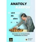 Anatoly Karpov . El virtuoso de los finales  1961-1978