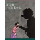 La Bella y la Bestia (Cuentos tradicionales para el siglo XXI)