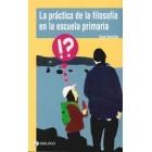 La práctica de la filosofía en la escuela primaria