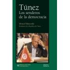 Túnez. Los senderos de la democracia