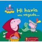 Hi havia una vegada... (Peppa Pig)