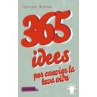 365 idees per canviar la teva vida