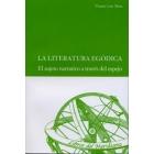 La literatura egódica: el sujeto narrativo a través del espejo