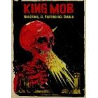King Mob. Nosotros, el Partido del Diablo