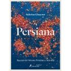 Persiana. Recetas de oriente próximo y más allá
