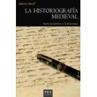 La historiografía medieval. Entre la historia y la literatura