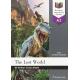 The lost world - Burlington International Reader - A2
