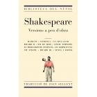 Shakespeare. Versions a peu d'obra d'en Joan Sellent. (Hamlet / Corolià / El rei Lear / Ricard II / Somni d?una nit d?estiu / El mercader de Venècia / Nit de reis / Conte d'hivern / Ricard III / Venus i Adonis)