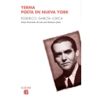Yerma / Poeta en Nueva York