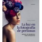 La luz en la fotografía de personas. Manual de referencia para fotógrafos