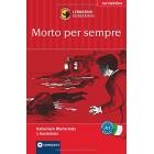 Morto per sempre: Lernkrimi Italienisch. Grundwortschatz - Niveau A1