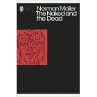 The Naked And The Dead (Penguin Modern Classics)