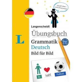Langenscheidt Übungsbuch Grammatik Deutsch Bild für Bild - A1 - B2