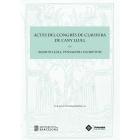 Actes del Congrés de Clausura de l'Any Llull: «Ramon Llull, pensador i escriptor»