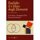 Euclide: il primo libro degli Elementi (Una nuova lettura)