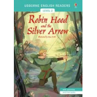 Robin Hood and the silver arrow (Usborne English Readers Level 2 A2)