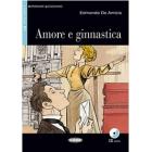 Amore e Ginnastica. Libro (+CD) Nivel B1
