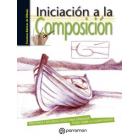 Iniciación a la composición. Principios y recursos útiles para aprender todo sobre la composición