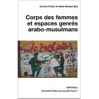 Corps des femmes et espaces genrés arabo-musulmans (Hommes et Sociétés)