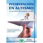 Intervencion En Autismo. La Practica Del Modelo Acme