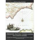 Corsarismo, piratería y guerra costera en el sureste español