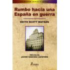Rumbo Hacia Una España En Guerra
