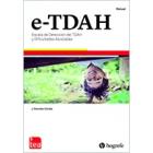 e-TDAH. Escala de Detección del TDAH y Dificultades Asociadas