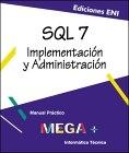 SQL Server 7. Implementación y administracióm
