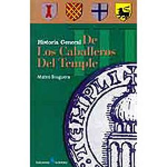 Historia general de los caballeros del temple III