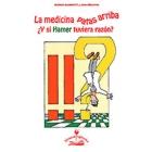 La Medicina patas arriba : ¿y si Hamer tuviera razón?