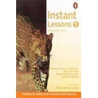 Instant Lessons 1 (Elementary)