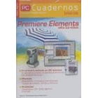 Premiere elements. Edita tus videos Pc cuadernos