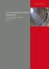 Los constructores romanos: un estudio sobre el proceso arquitectónico