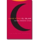 El Islam: historia, presente, futuro