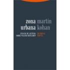 Zona urbana: ensayo de lectura de Walter Benjamin