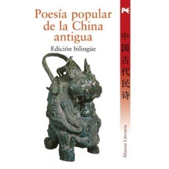 Poesía Popular de la China Antigua (Bilingüe)