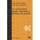 La convivencia plural: derechos y políticas de justicia