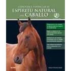 Conocer y potenciar el espíritu del caballo