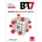 BAT 7 : Batería de aptitudes de TEA (Juego completo nivel elemental, medio y superior)