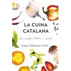 La cuina catalana. 800 receptes d'avui i de sempre