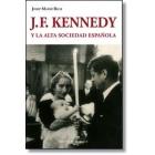 J. F. Kennedy y la alta sociedad española