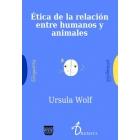 Ética de la relación entre animales y humanos