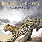 Calendario Naturaleza salvaje 2016