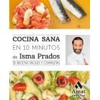 Cocina sana en 10 minutos. 35 recetas fáciles y completas