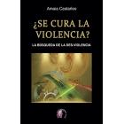 ¿Se cura la violencia? La búsqueda de la des-violencia